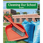 Math Readers Grade 2 (Data): Cleaning Our School (Enhanced eBook)