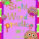 SIGHT WORD PRACTICE PACKS - UNIT 1