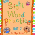 SIGHT WORD PRACTICE PACKS - UNIT 2