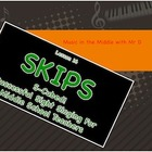 SKIPS!  S-Cubed!  Lesson 16  Successful Sight Singing for