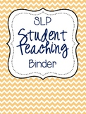 SLP Student Teaching Binder {color}