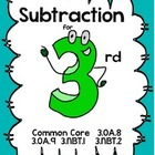 SMART Subtraction: Grade 3 Common Core Unit