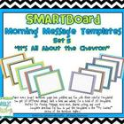 "SMARTBoard Morning Message Templates Set 5: ""It's All Abou"