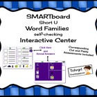 SMARTboard Short U Word Families Picture Sorting/Writing S