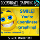 SMILE! You're Coordinate Graphing! PPTX & Test Prep