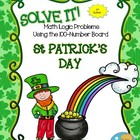 SOLVE IT! St Patrick Math Logic Problems Using the 100-num