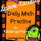 SPOOK-tacular Daily Math Practice for Kindergarten (Common