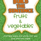 SPRING Fruits and Vegetables FREEBIE!! {Build the Sentence