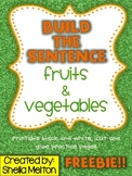 Fruits and Vegetables Build the Sentence FREEBIE!!