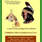 SQUANTO, Friend of the Pilgrims:Common Core Aligned Novel Unit