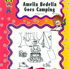 Amelia Bedelia Goes Camping: Novel Study Guide