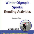 Winter Olympic Sports: Reading Activities Gr. 2-3 Lesson Plan