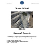 STAGECRAFT DRAMA EXTRAS 2 -Radiant Heart Publishing