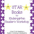 STAR books for Kindergarten Reader's Workshop