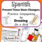 STEM-CHANGERS PRESENT TENSE: Draw the Correct Conjugation