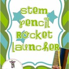 STEM Pencil Rocket Launcher