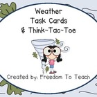 STEM: Weather Task Cards &amp; Think-Tac-Toe with Rubric!