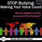 "STOP BULLYING: ""Making Your Voice Count"" Lesson Plans"