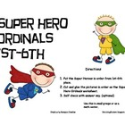 SUPER HERO ORDINALS 1ST-6TH