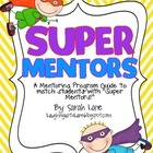 SUPER MENTORS: A Framework for Mentoring Program in Your C