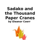 Sadako and the Thousand Paper Cranes Novel Study