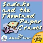 Sadako and the Thousand Paper Cranes Novel Unit CD~ Common Core