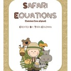 Safari Equations Addition &amp; Subtraction