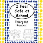 Safe at School- Emergent Reader