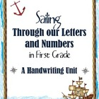 Sailing Through Our Letters and Numbers First Grade Handwriting