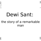 Saint David - Dewi Sant Patron Saint of Wales