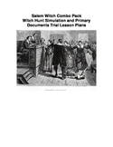 Salem Witch Trial Combo Pack - Simulation and Primary Docs