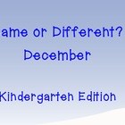 Same or Different? December
