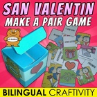 San Valentin make a pair game - BILINGUAL CRAFTIVITY