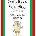 Santa Needs His Clothes