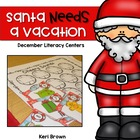 Santa Needs a Vacation {Literacy Centers}