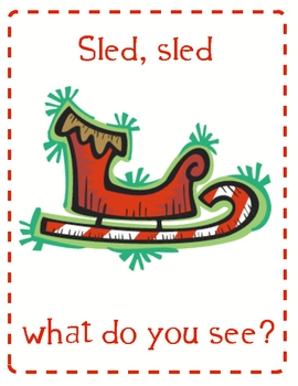 Santa, Santa What Do You See? emergent reader