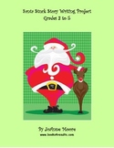 Santa Stuck Story Writing Project Grades 3 to 5