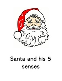 Santa and his 5 senses