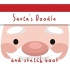 Santa's Christmas Doodle Book - Doodles for fun and creati