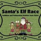 Santa's Elf Race-- Addition and Subtraction Doubles Facts Game