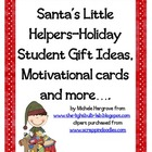 Santa's Little Helpers—Holiday Student Gift Ideas, Motivat