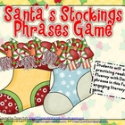 Santa's Stockings Dolch Phrases Game