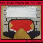 Santa's Stuck Writing and Art Activity