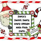 Santa's Sweet Swirly Addition Math Flash Card with Bonus T
