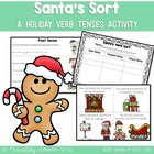 Santa's Verb Sort: Past, Present and Future Tenses
