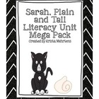 Sarah Plain and Tall Literacy Unit Mega Pack aligned to th