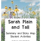 Sarah Plain and Tall- Story Map and Writing a Summary!