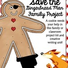 Save the Gingerbread Man Project and Creative Writing Project