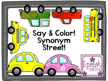 Say & Color! Synonym Street!