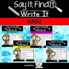Say It, Find It, Write It - Bundle